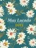 <b>Max  Lucado</b>,Max Lucado Agenda 2018 klein formaat
