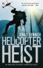 <b>Jonas  Bonnier</b>,Helicopter Heist