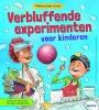 Joe  Rhatigan, Veronica-Alice  Gunter,Verbluffende experimenten voor kinderen
