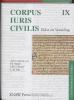 <b>J.E.  Spruit, J.M.J.  Chorus, L. de Ligt</b>,Corpus Iuris Civilis