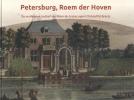 <b>C.  Baar-de Weerd, H.  Donga, Fred  Vogelzang, F.  Waegemans, L.  Wevers</b>,Petersburg, Roem der Hoven