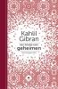 Neil  Douglas-Klotz Kahlil  Gibran,Een boekje over geheimen