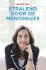 Leen  Steyaert,Stralend door de menopauze