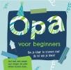 ,<b>Opa voor beginners</b>