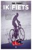 <b>Paul  Fournel</b>,Ik en mijn fiets