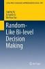 Xu, Jiuping,Random-Like Bi-level Decision Making