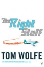 Wolfe, Tom The Right Stuff