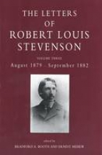 Booth, Bradford A The Collected Letters of Robert Louis Stevenson V 3 - August 1879 - September 1882