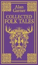 Garner, Alan Collected Folk Tales