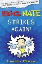 Peirce, Lincoln Big Nate 07. Big Nate Lives it Up