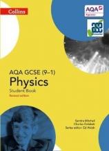 Sandra Mitchell,   Charles Golabek AQA GCSE Physics 9-1 Student Book