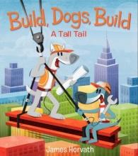 Horvath, James Build, Dogs, Build