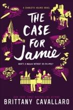 Cavallaro, Brittany The Case for Jamie