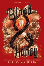Shelby Mahurin, Blood & Honey