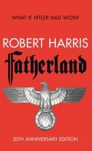 Robert,Harris Fatherland (20th Ann Edn)