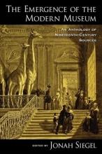 Siegel, Jonah Emergence of the Modern Museum