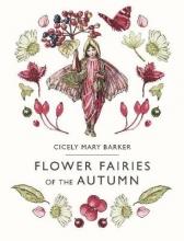 Barker, Cicely Flower Fairies of the Autumn
