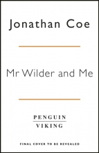 Jonathan Coe , Mr Wilder and Me
