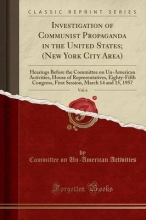 Activities, Committee On Un-American Investigation of Communist Propaganda in the United States; (New York City Area), Vol. 6