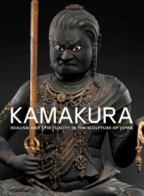 Covaci, Ive Kamakura - Realism and Spirituality in the Sculpture of Japan
