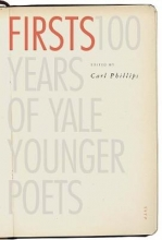 Carl Phillips Firsts