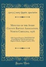 Association, Avery County Baptist Association, A: Minutes of the Avery County Baptist Associat