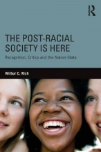 Rich, Wilbur C. The Post-Racial Society Is Here