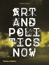Anthony Downey Art and Politics Now