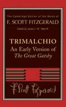 Fitzgerald, F  Scott F. Scott Fitzgerald: Trimalchio