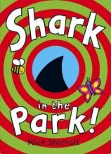 Sharratt, Nick Shark In The Park