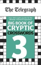 Telegraph Big Book of Cryptic Crosswords 3