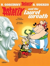 Goscinny, Rene Asterix: Asterix and the Laurel Wreath