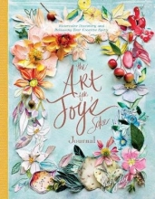 Kristy Rice Art for Joy`s Sake Journal: Watercolor Discovery and Releasing Your Creative Spirit