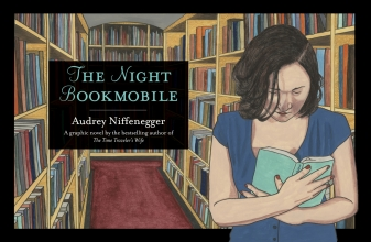 Niffenegger, Audrey The Night Bookmobile