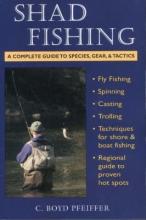 C. Boyd Pfeiffer Shad Fishing