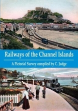 C. Judge Railways of the Channel Islands