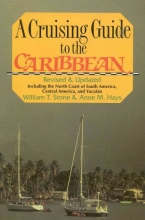 William T. Stone,   Anne M. Hays Cruising Guide to the Caribbean