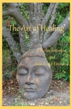Entrekin, Charles,   Entrekin, Gail Rudd The Art of Healing