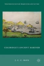 Mays, J. C. C. Coleridge`s Ancient Mariner