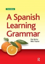 Mike Thacker A Spanish Learning Grammar
