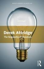 Attridge, Derek Singularity of Literature