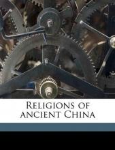 Giles, Herbert Allen Religions of Ancient China