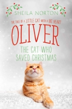 Norton, Sheila Oliver the Cat Who Saved Christmas