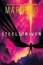 Marie  lu , (02): steelstriker