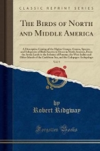 Ridgway, Robert Ridgway, R: Birds of North and Middle America, Vol. 9