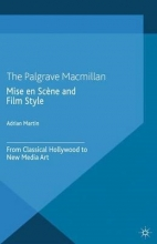 A. Martin Mise en Scene and Film Style