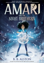 BB Alston , Amari and the Night Brothers