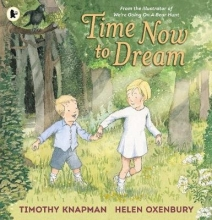 Knapman, Timothy Time Now to Dream