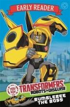 Sazaklis, John Transformers Early Reader: Bumblebee the Boss