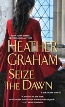 Graham, Heather Seize the Dawn